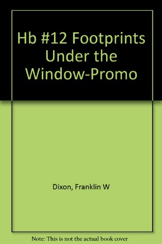 Footprints under the Window: Franklin W. Dixon