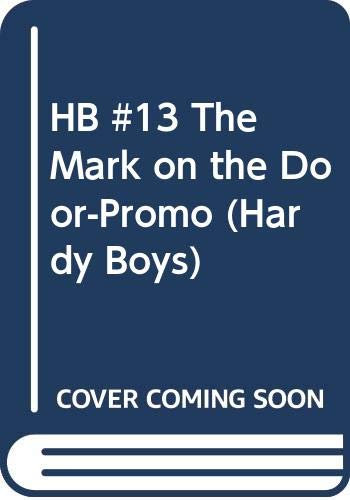 9780448433158: The Mark on the Door (Hardy Boys, Book 13)