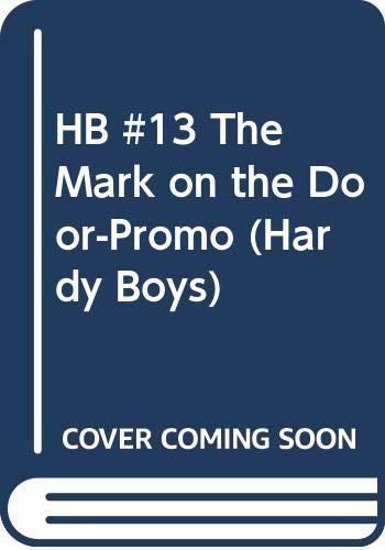 9780448433158: The Mark on the Door (Hardy Boys, Book 13)