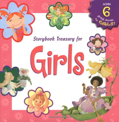 Storybook Treasury for Girls (Storybook Treasuries) (0448433419) by Masurel, Claire; Lewison, Wendy Cheyette; Morgan, Mary; Morris, Ann; Zakarin, Debra Mostow