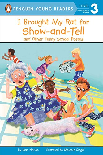 9780448433646: I Brought My Rat for Show-And-Tell: And Other Funny School Poems (Penguin Young Readers. Level 3)