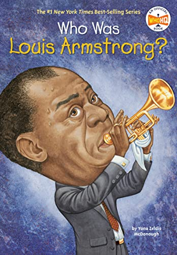 9780448433684: Who Was Louis Armstrong?
