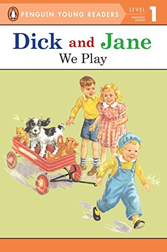 9780448434100: Dick and Jane: We Play (Penguin Young Readers. Level 1)