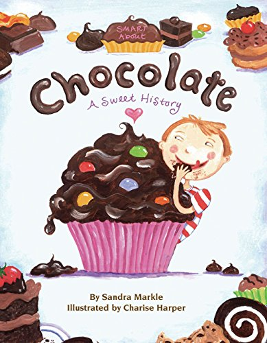 9780448434803: Smart About Chocolate: A Sweet History (Smart About History)