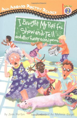 9780448434902: I Brought My Rat for Show and Tell: And Other Funny School Poems (All Aboard Poetry Readers)