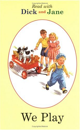 9780448434964: We Play (Dick and Jane)