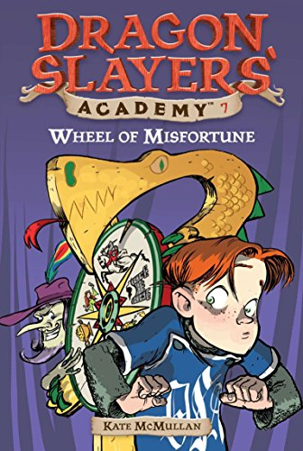 9780448435077: Wheel of Misfortune #7 (Dragon Slayers' Academy)