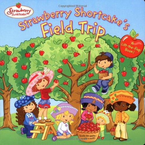 Strawberry Shortcake's Field Trip: Megan E. Bryant