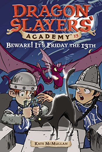 9780448435312: Beware! It's Friday the 13th #13 (Dragon Slayers' Academy)