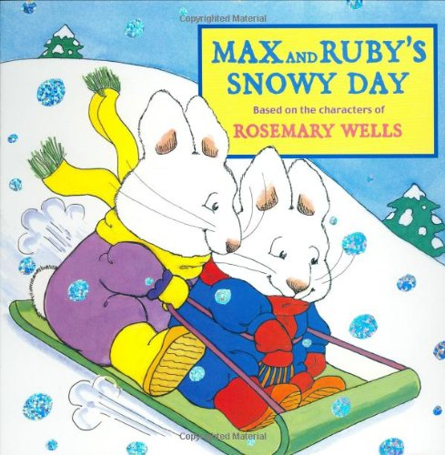 9780448435671: Max and Ruby's Snowy Day (Max & Ruby)