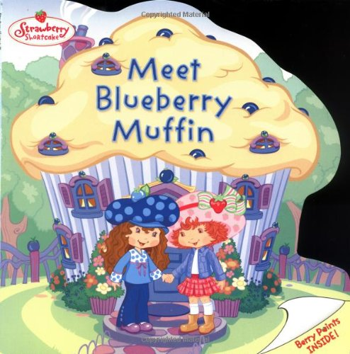 9780448435701: Meet Blueberry Muffin (Strawberry Shortcake)