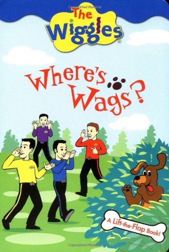 9780448436036: The Wiggles: Where's Wags?