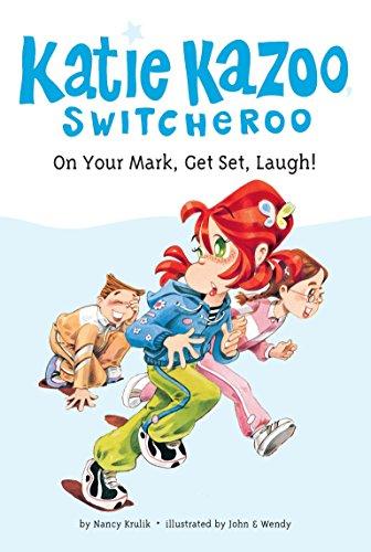On Your Mark, Get Set, Laugh! (Katie: Krulik, Nancy E.