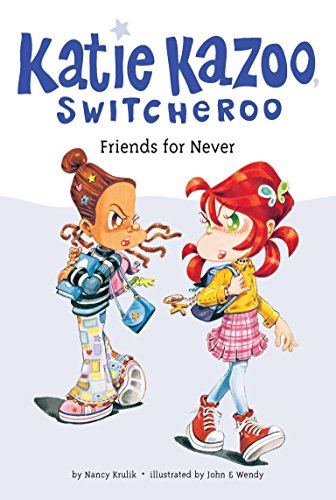 9780448436067: Friends for Never (Katie Kazoo, Switcheroo)