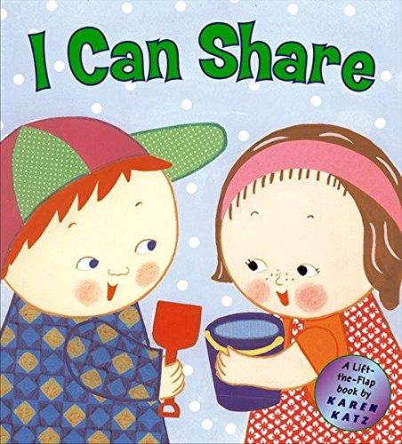 9780448436111: I Can Share: A Lift-the-Flap Book (Karen Katz Lift-the-Flap Books)