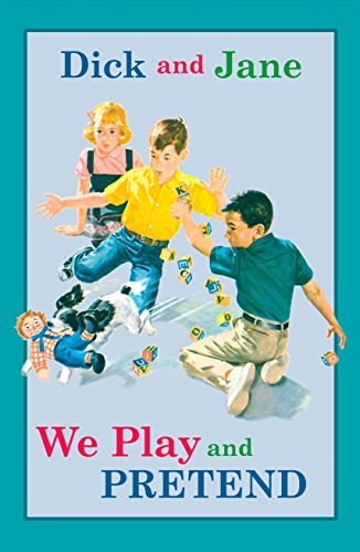 9780448436159: Dick and Jane: We Play and Pretend