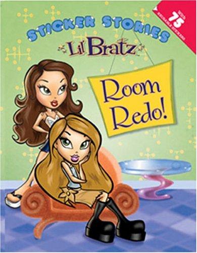 9780448436296: Lil' Bratz: Room Redo!: Sticker Stories