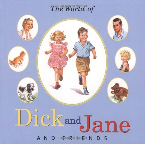 9780448436463: The World of Dick and Jane and Friends