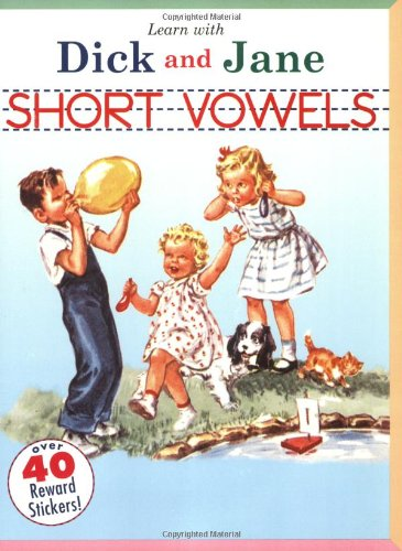 Short Vowels: A Learn with Dick and