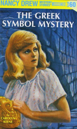Nancy Drew 60: The Greek Symbol Mystery: Keene, Carolyn