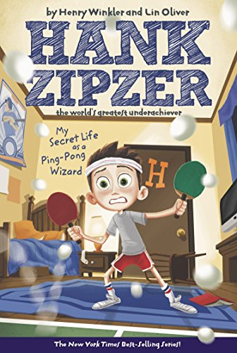 9780448437491: My Secret Life as a Ping-Pong Wizard (Hank Zipzer: The World's Greatest Underachiever, No. 9)