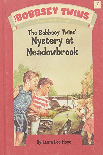 9780448437583: The Bobbsey Twins' Mystery at Meadowbrook (Bobbsey Twins (Grosset & Dunlap Hardcover))