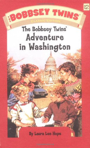 9780448437637: The Bobbsey Twins' Adventure in Washington (Bobbsey Twins, No. 12)