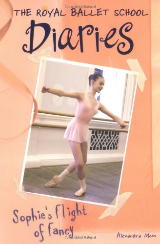 9780448437705: Sophie's Flight of Fancy #4 (Royal Ballet School Diaries)