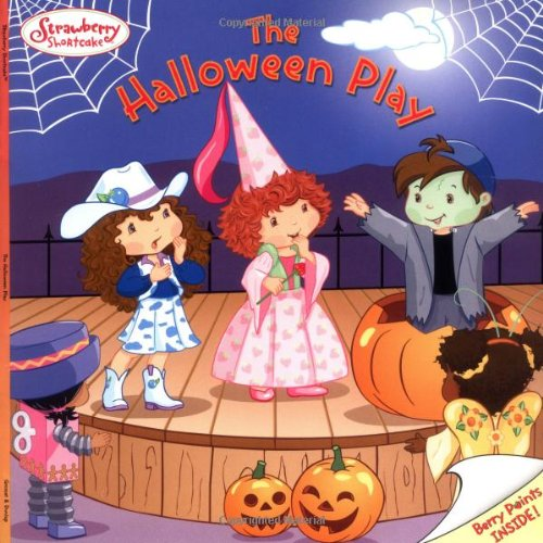 9780448439105: The Halloween Play (Strawberry Shortcake)