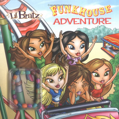 9780448439228: Funkhouse Adventure (Lil' Bratz)