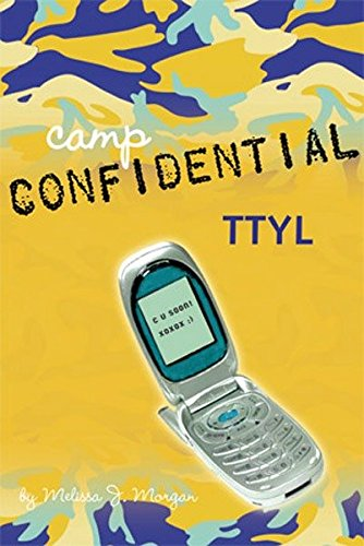 9780448439617: TTYL #5 (Camp Confidential)