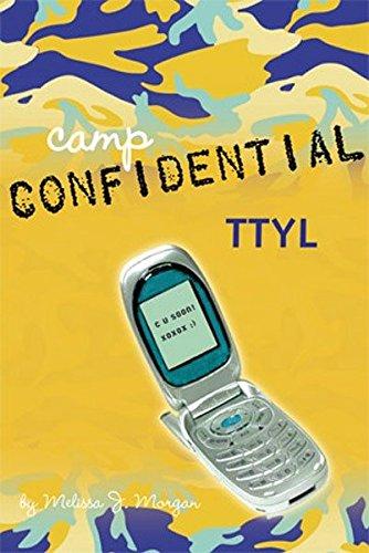 TTYL  CAM CONFIDENTIAL #5