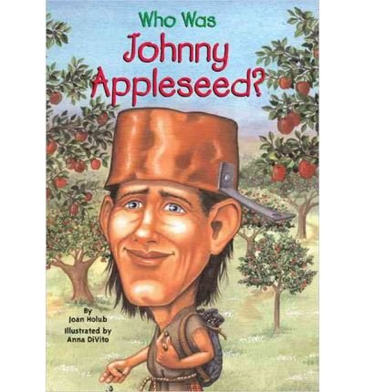 9780448439693: Who Was Johnny Appleseed?