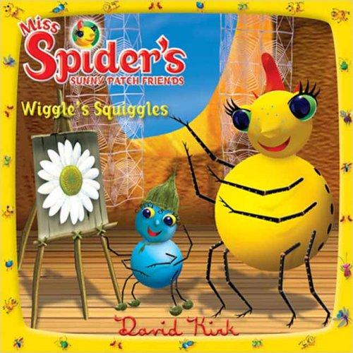 Wiggle's Squiggles (Miss Spider): Kirk, David