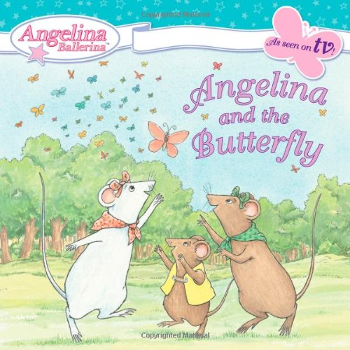 9780448440156: Angelina and the Butterfly (Angelina Ballerina)