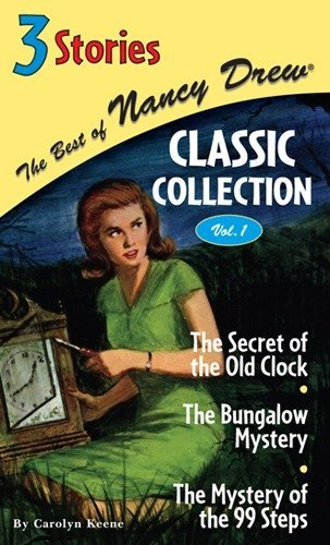 9780448440798: The Best of Nancy Drew Classic Collection, Volume 1 (The Secret of the Old Clock / The Bungalow Mystery / The Mystery of the 99 Steps)