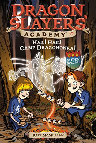 9780448441245: Hail! Hail! Camp Dragononka! (Dragon Slayers' Academy (Paperback))
