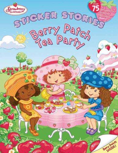 9780448442730: Berry Patch Tea Party: Sticker Stories (Strawberry Shortcake)