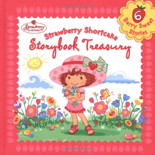 Strawberry Shortcake: Strawberry Shortcake Storybook Treasury