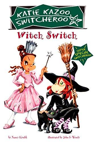 Witch Switch: Super Special (Katie Kazoo, Switcheroo): Krulik, Nancy E.