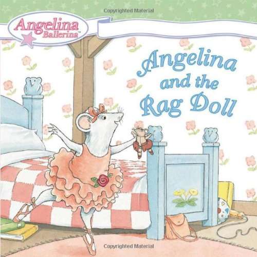 9780448443317: Angelina and the Rag Doll: (Angelina Ballerina (8x8))