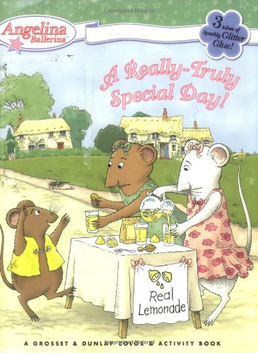 9780448443331: A Really-Truly Special Day! (Angelina Ballerina)