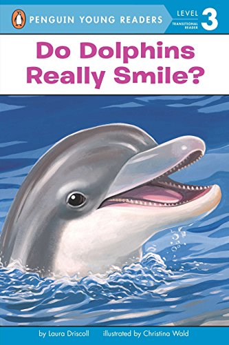 9780448443416: Do Dolphins Really Smile? (Penguin Young Readers, Level 3)