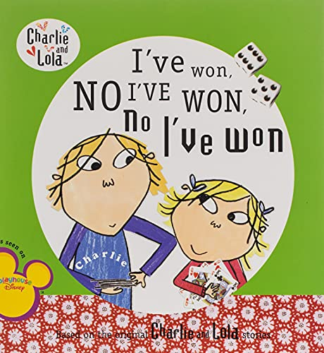 9780448443508: I've Won, No I've Won, No I've Won (Charlie and Lola)