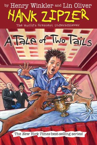 9780448443799: A Tale of Two Tails (Hank Zipzer; The World's Greatest Underachiever (Grosset Hardcover))