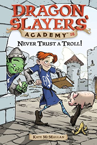 9780448443935: Never Trust a Troll! (Dragon Slayers' Academy (Paperback))