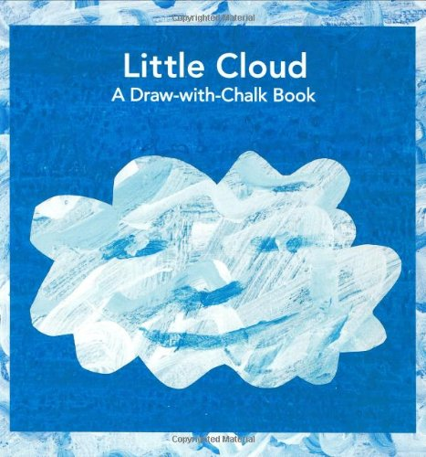 9780448444185: World of Eric Carle Little Cloud: A Draw-with-chalk Book