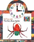 9780448444192: Tell Time with the Very Busy Spider (The World of Eric Carle)