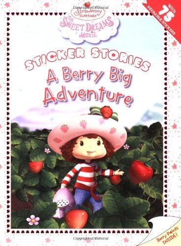 A Berry Big Adventure: The Sweet Dreams Movie (Strawberry Shortcake): Kempf, Molly