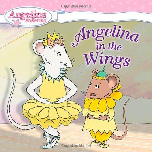 9780448444710: Angelina in the Wings (Angelina Ballerina)